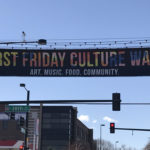 First Friday Culture Walk